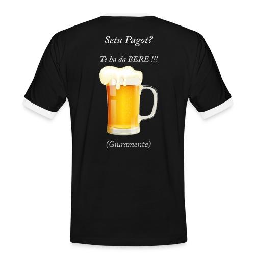 Setu pagot te ha da bere giuramente - Männer Kontrast-T-Shirt