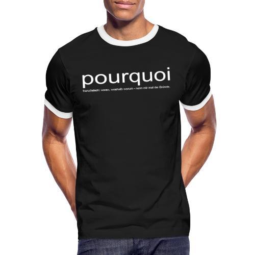 pourqoi - Männer Kontrast-T-Shirt