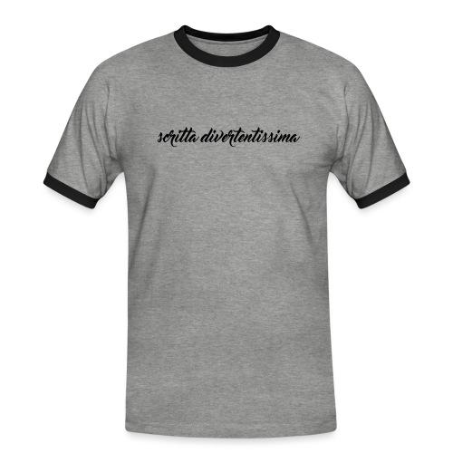 SCRITTA DIVERTENTE - Maglietta Contrast da uomo