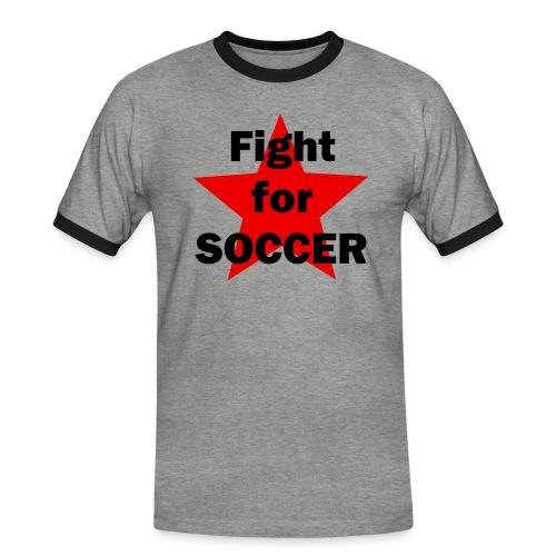 Fight for SOCCER - Männer Kontrast-T-Shirt
