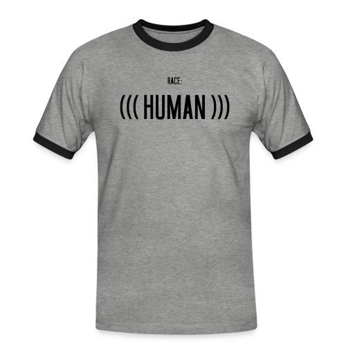 Race: (((Human))) - Männer Kontrast-T-Shirt