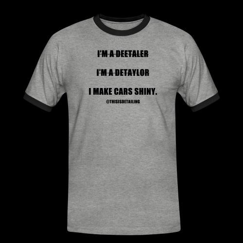 I'm a detailer! - Men's Ringer Shirt