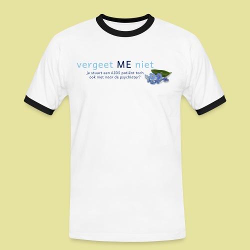 Vergeet ME Niet Slogan 2 - Mannen contrastshirt