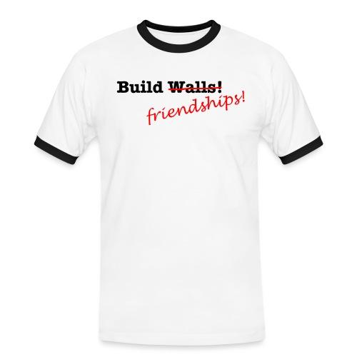 Build Friendships, not walls! - Men's Ringer Shirt