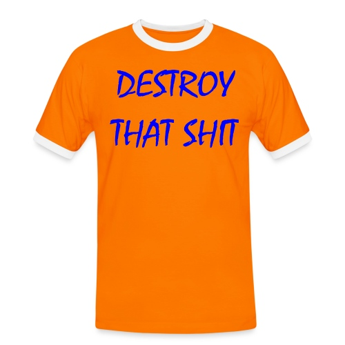 DestroyThatSh ** _ blue - Men's Ringer Shirt