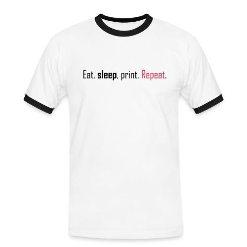 Eat, sleep, print. Repeat. - Men's Ringer Shirt