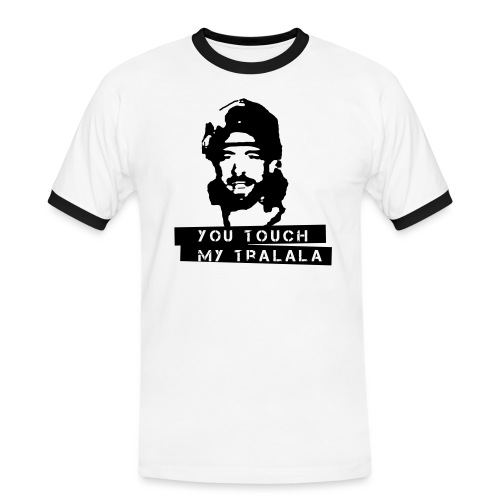 you touch my tralala - Männer Kontrast-T-Shirt