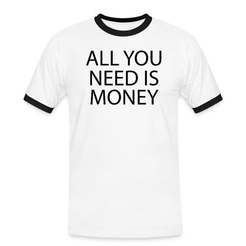 All you need is Money - Kontrast-T-skjorte for menn
