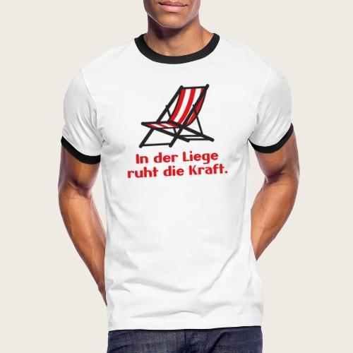 04_LiegeRuhtKraft_Text_ro - Männer Kontrast-T-Shirt