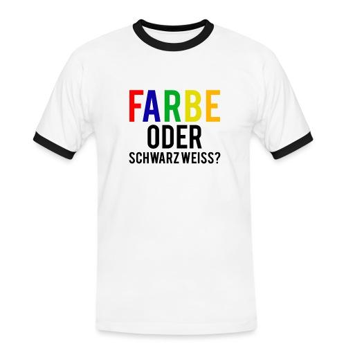 Farbe oder SW - Männer Kontrast-T-Shirt
