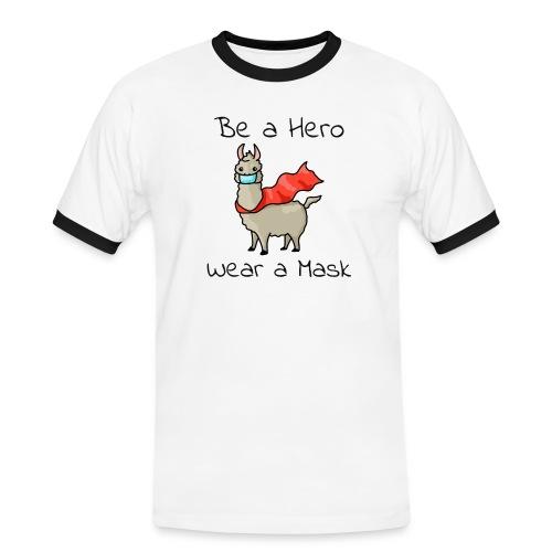 Sei ein Held, trag eine Maske! - Männer Kontrast-T-Shirt
