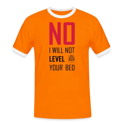 No I will not level your bed (vertical) - Men's Ringer Shirt