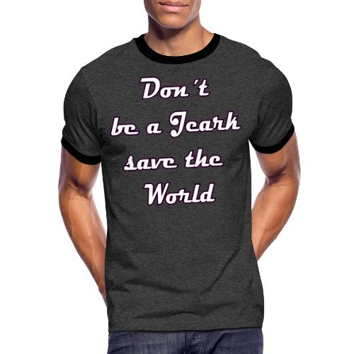Save the World Jeark - Männer Kontrast-T-Shirt