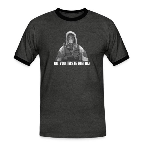 Do you taste Metal? - Männer Kontrast-T-Shirt