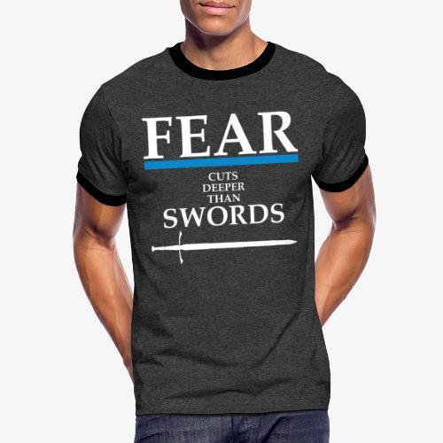 FEAR CUTS DEEPER - Men's Ringer Shirt
