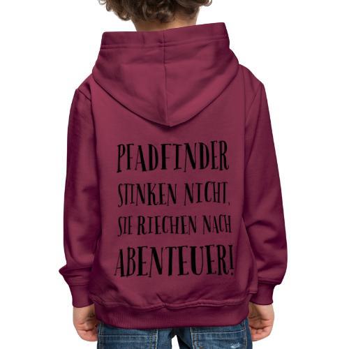 Pfadfinder stinken nicht … - Farbe frei wählbar - Kinder Premium Hoodie