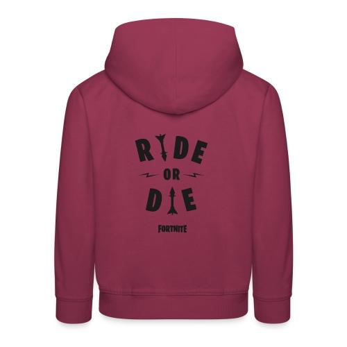 Fortnite Ride or Die - Kids' Premium Hoodie