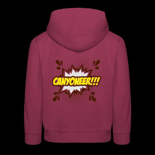 Canyoneer!!! - Kinder Premium Hoodie