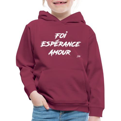 Foi Espérance Amour - Pull à capuche Premium Enfant