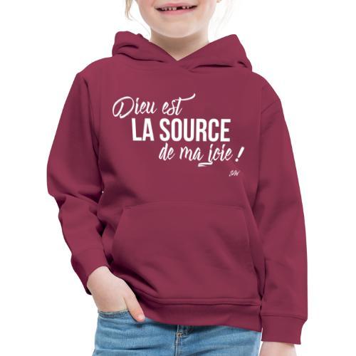 Dieu est la source de ma joie ! - Pull à capuche Premium Enfant
