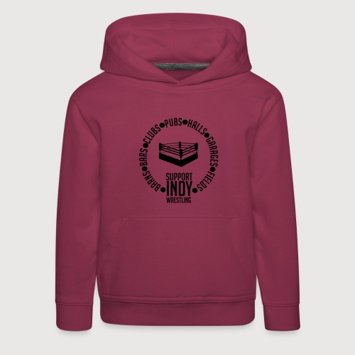 Support Indy Wrestling Anywhere - Kids' Premium Hoodie