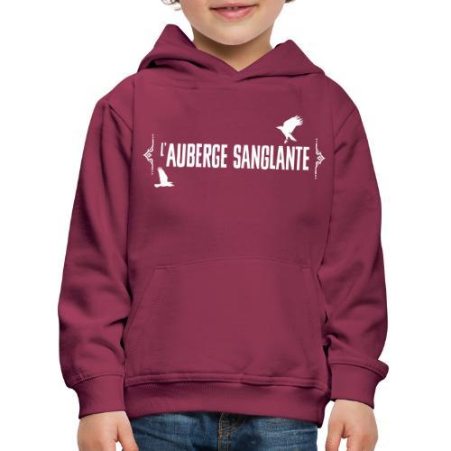 L'auberge Sanglante - Pull à capuche Premium Enfant