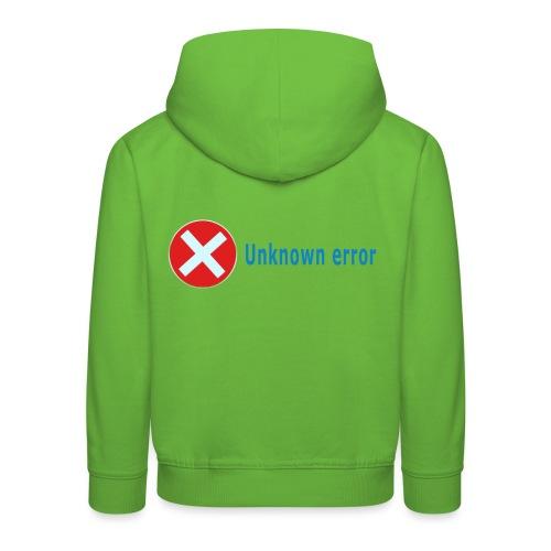 Unkown Error - Lasten premium huppari