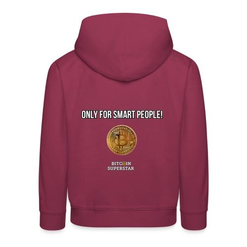 Only for smart people - Felpa con cappuccio Premium per bambini