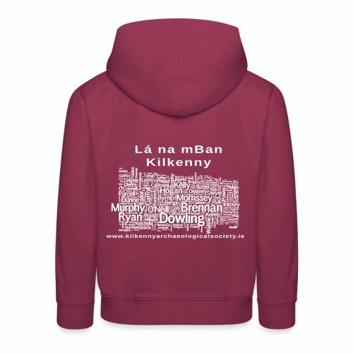 Lá na mban Kilkenny white - Kids' Premium Hoodie