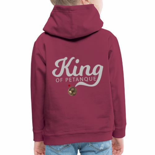 KING OF PETANQUE - Pull à capuche Premium Enfant