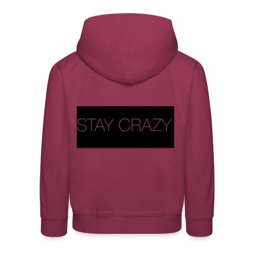 STAY CRAZY - Premium-Luvtröja barn