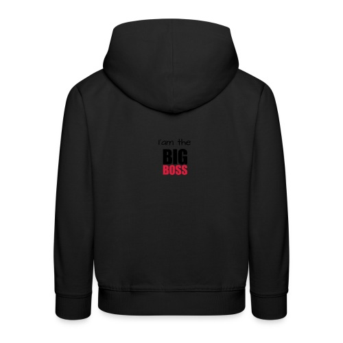 I am the big boss - Pull à capuche Premium Enfant
