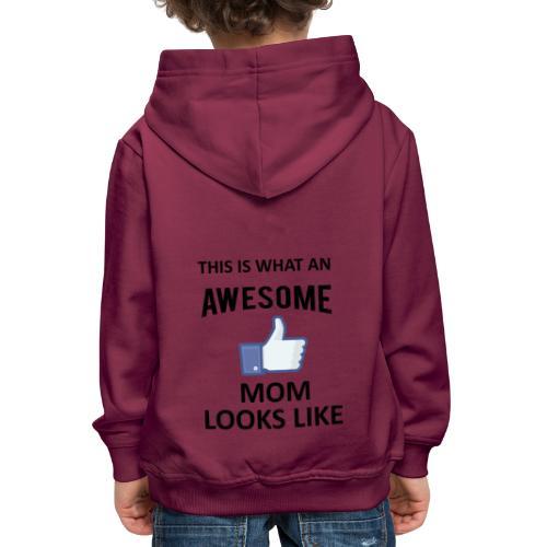 Awesome Mom - Kinder Premium Hoodie