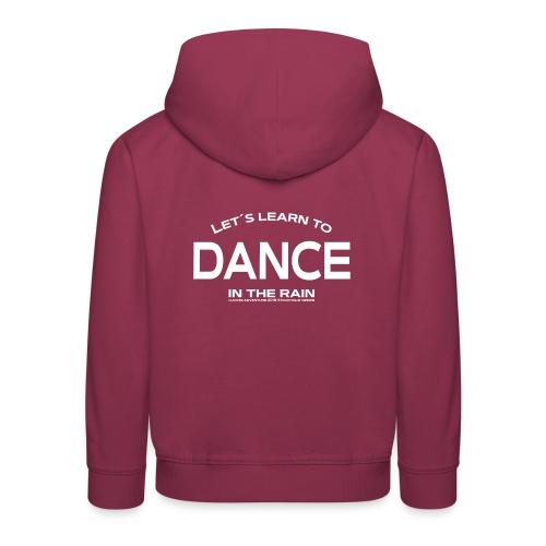 Lets learn to dance - kids - Kids' Premium Hoodie