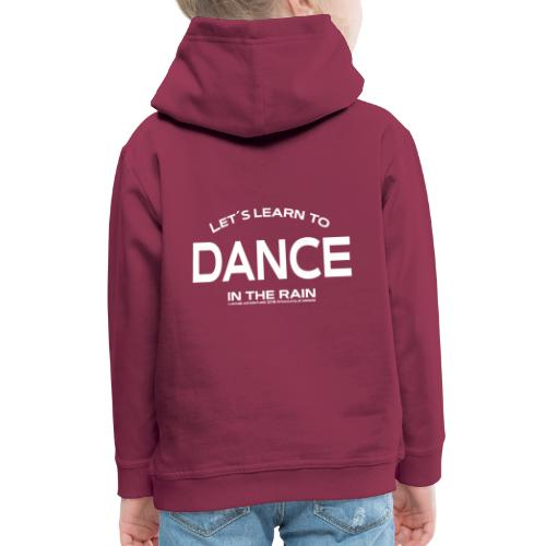 Lets learn to dance - kids - Kids' Premium Hoodie