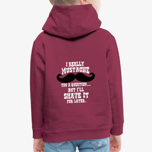 Funny Mustache T Shirt - Kids' Premium Hoodie