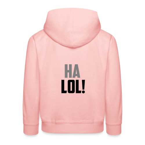 The CrimsonAura 'Ha LOL!' Stream Quote. - Kids' Premium Hoodie