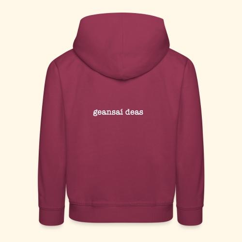 geansai deas - Kids' Premium Hoodie