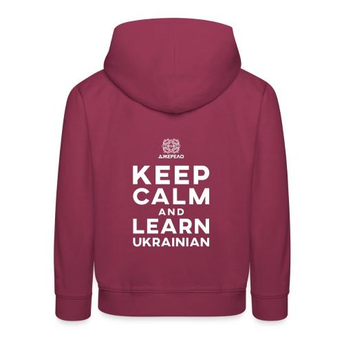 keep calm and learn Ukrainian - Kinderen trui Premium met capuchon