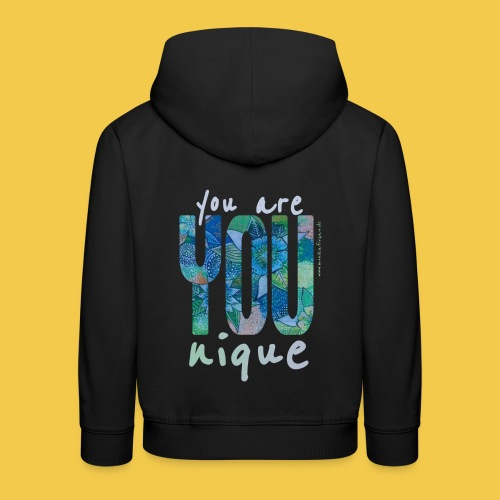 you are YOUnique ! - Kinder Premium Hoodie