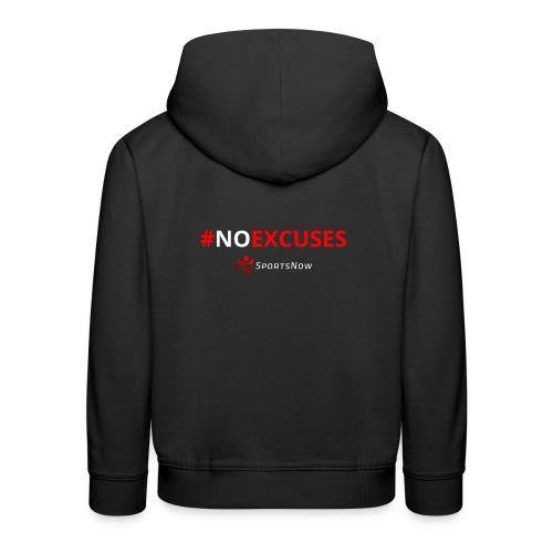 #NoExcuses - Kinder Premium Hoodie