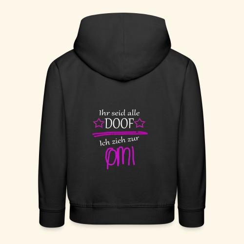 Ich zieh zur Omi - Kinder Premium Hoodie