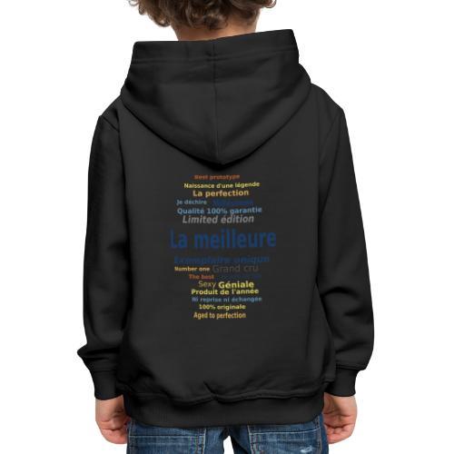 La meilleure ... exemplaire unique - Pull à capuche Premium Enfant