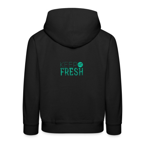KEPP IT FRESH - Kinder Premium Hoodie