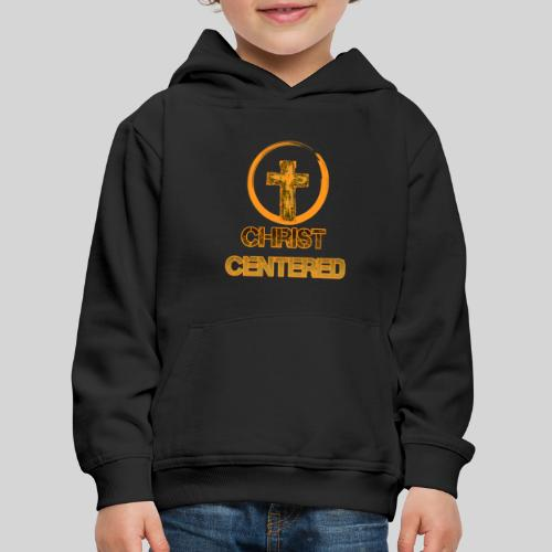 Christ Centered Focus on Jesus - Kinder Premium Hoodie