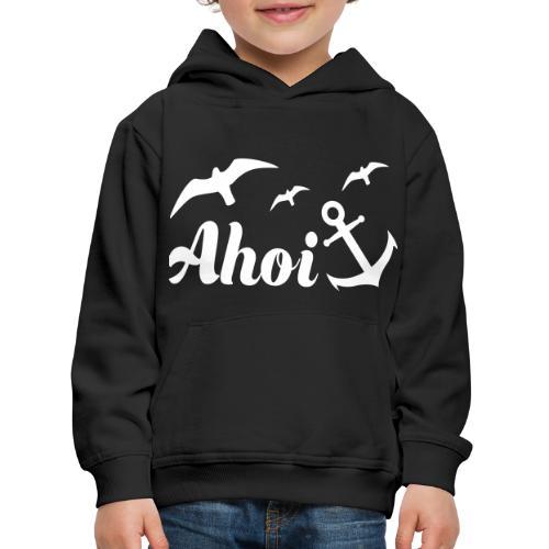 Ahoi - Kinder Premium Hoodie