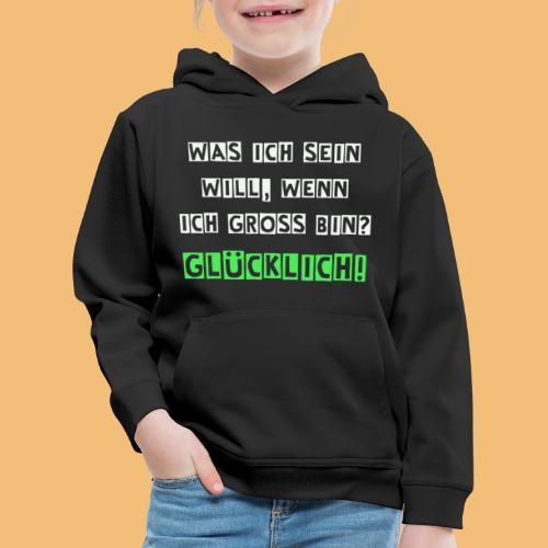Glücklich - Kinder Premium Hoodie