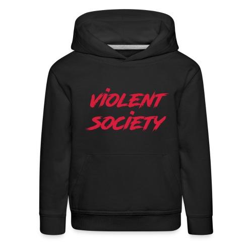 Violent Society - Kinder Premium Hoodie