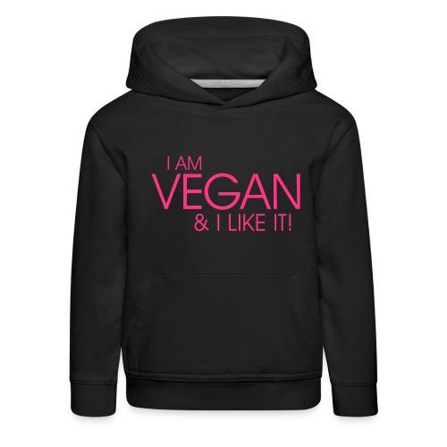 I am vegan and I like it - Kinder Premium Hoodie
