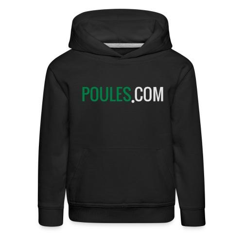 Poules-com - Kinderen trui Premium met capuchon